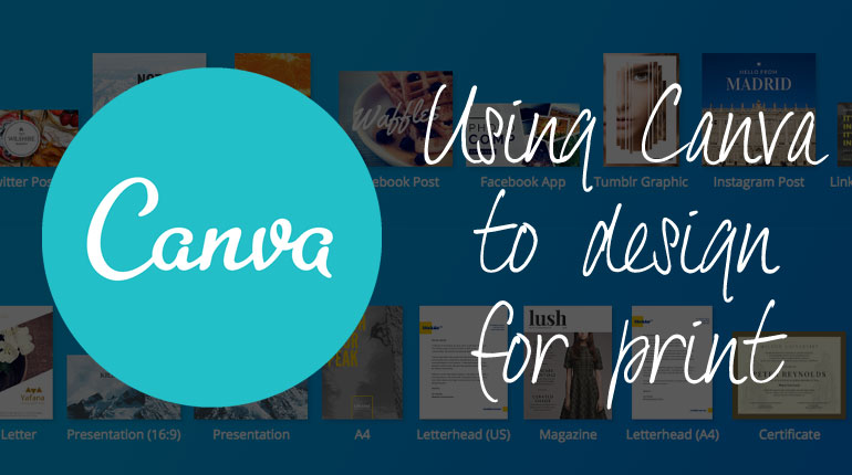 Using Canva to design for print